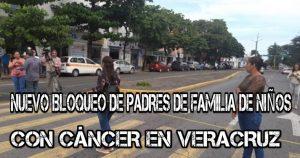De nueva cuenta padres de familia de niños con cáncer exigen con bloqueo atención de las autoridades